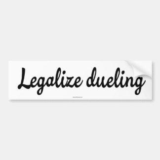Legalice combatir en duelo pegatina de parachoque