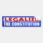 Legalice la constitución etiqueta de parachoque