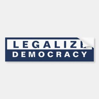 Legalice la democracia etiqueta de parachoque