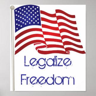 Legalice la libertad poster