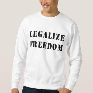 Legalice la libertad suéter