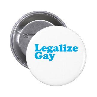 Legalice los azules cielos gay pin
