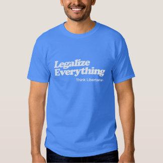 Legalice todo camiseta libertaria remeras