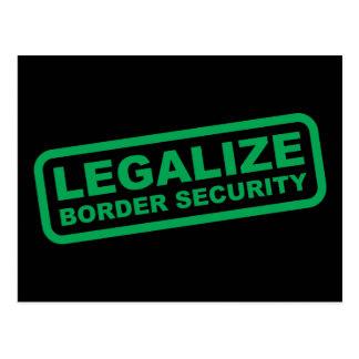 Legalize Border Security Postcard
