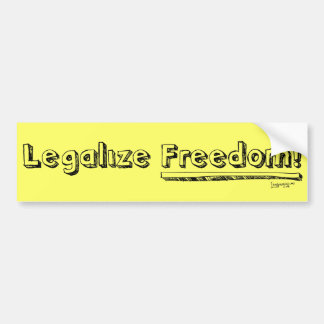 Legalize Freedom! Bumper Sticker
