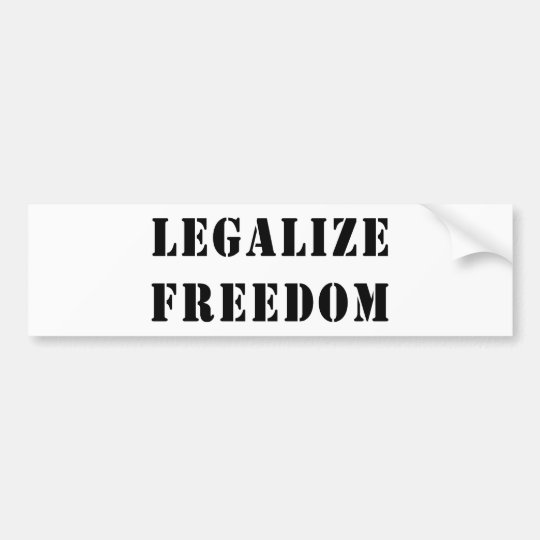 Legalize Freedom Bumper Sticker