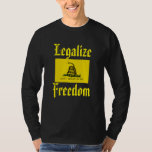 Legalize Freedom - Don't Tread on Me, Gadsden Flag Shirt