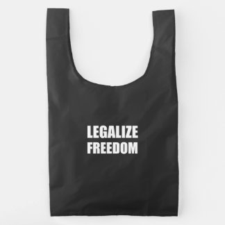 Legalize Freedom Reusable Bag