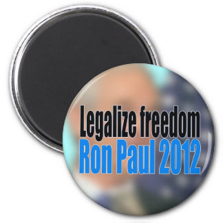 Legalize Freedom Ron Paul 2012 2 Inch Round Magnet