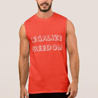 Legalize Freedom Sleeveless Shirts