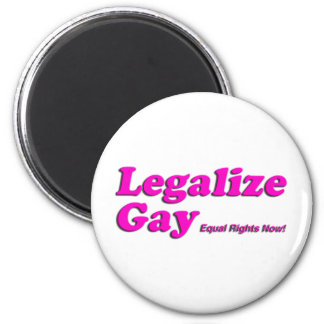 Legalize Gay 2 Inch Round Magnet