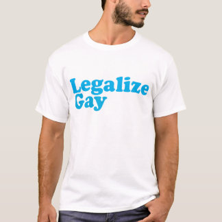 Legalize gay baby blue T-Shirt