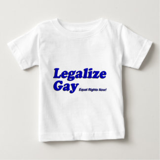 Legalize Gay Baby T-Shirt