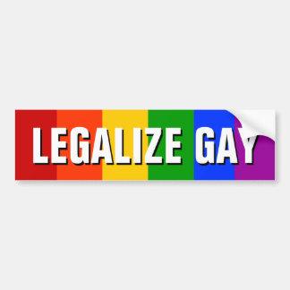 LEGALIZE GAY CAR BUMPER STICKER