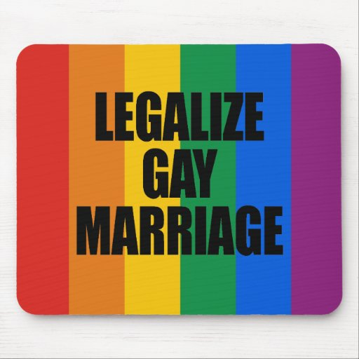 LEGALIZE GAY MARRIAGE MOUSE PADS