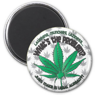Legalize it! 2 inch round magnet