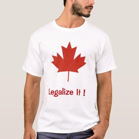 Legalize It, Canada, Maple Leaf T-Shirt