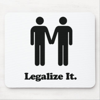 Legalize It - Marriage Equality Mouse Pad
