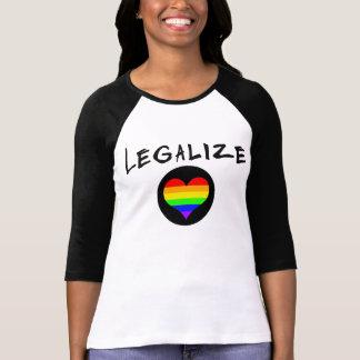 LEGALIZE LOVE GAY PRIDE RAINBOW HEART T-Shirt