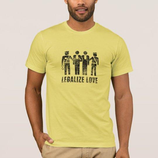 Legalize Love Shirt