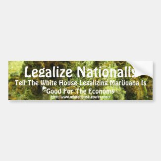 Legalize Nationally Bumper Sticker