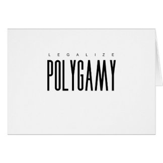 Legalize Polygamy Greeting Card