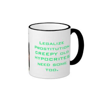 Legalize ProstitutionCREEPY old HYPOCR Mugs
