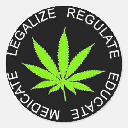 legalize regulate educate medicate classic round sticker