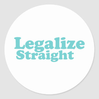 Legalize straight blue classic round sticker