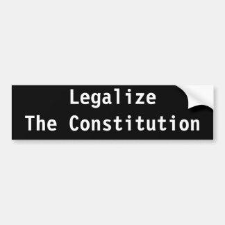 Legalize The Constitution Bumper Stickers