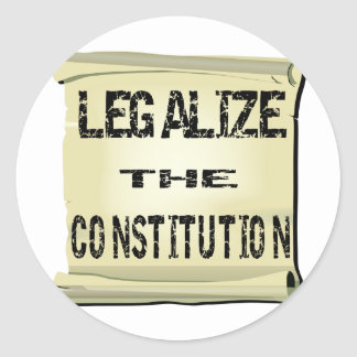 Legalize The Constitution Classic Round Sticker