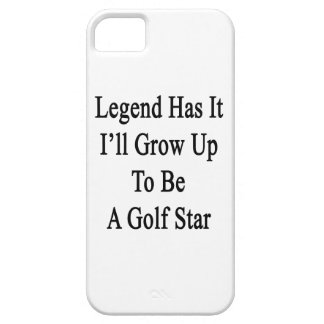 Legend Has It I'll Grow Up To Be A Golf Star iPhone SE/5/5s Case