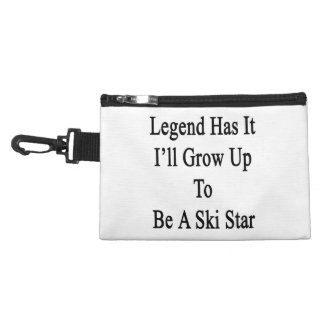 Legend Has It I'll Grow Up To Be A Ski Star Accessory Bag