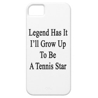 Legend Has It I'll Grow Up To Be A Tennis Star iPhone SE/5/5s Case