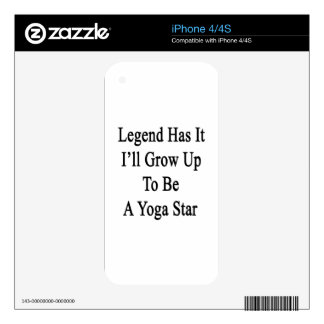 Legend Has It I'll Grow Up To Be A Yoga Star iPhone 4 Decals