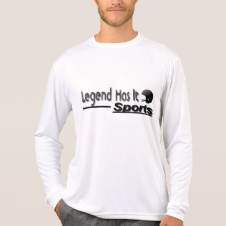 Legend Has It Sports Shirts