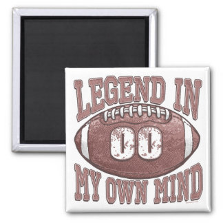 Legend in My Own Mind Football Gear 2 Inch Square Magnet