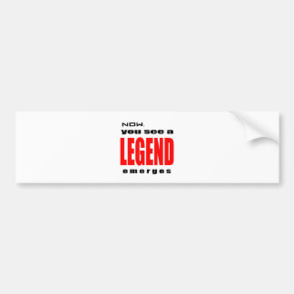 legend legendary action admiration awesome emerges bumper sticker