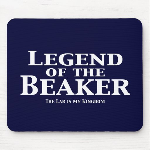 Legend of the Beaker Gifts Mouse Pad