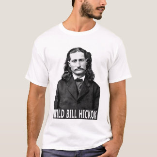 LEGEND of the OLD WEST: WILD BILL HICKOK T-Shirt