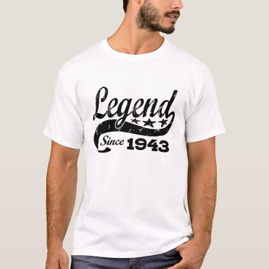 Legend Since 1943 T-Shirt