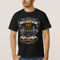Legend Were Born In May 1931 Happy Birthday Gift T-Shirt