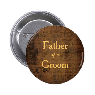 Legendary Love Badge for a Groom's Dad Pinback Button