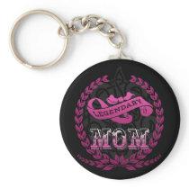 Legendary Mom Keychain