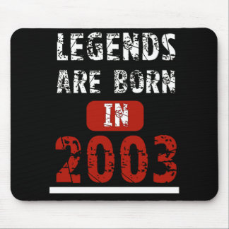Legends Are Born In 2003 Mouse Pad