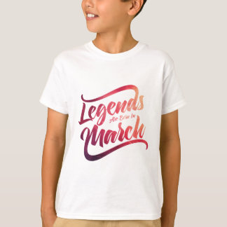 legends are born in b-03-03 T-Shirt