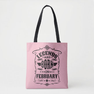 Legends are Born in February (Black Text) Tote Bag