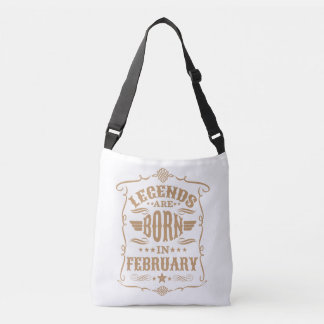 Legends are Born in February (Pale Brown Text) Crossbody Bag
