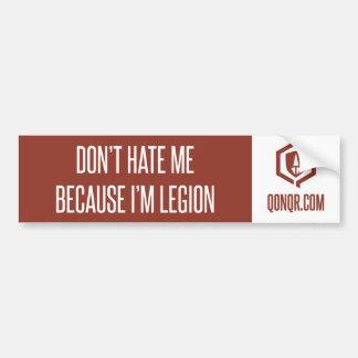 Legion Don't Hate Bumper Sticker