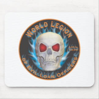 Legion of Evil Loan Officers Mouse Pad